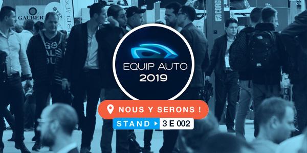 Equip'Auto 2019...nous y serons !